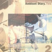 Ambient Diary.Two (disc 1)