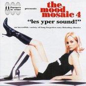 The Mood Mosaic 4: les yper sound!