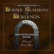 Border Guardians of Ackernon:  Original Web Series Soundtrack Season One (Wolf's Head Productions)