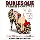 Burlesque - The Ultimate Collection - 125 Original Recordings