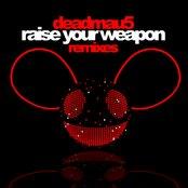 Raise Your Weapon (Remixes) - EP