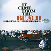 It Came From The Beach: Surf, Drag & Rockin' Instros From Downey Records