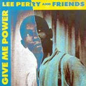 Give Me Power: Lee Perry and Friends