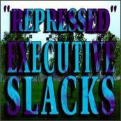 Repressed: The Best of Executive Slacks