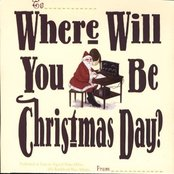 Where Will You Be Christmas Day?