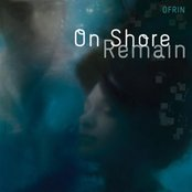 On Shore Remain
