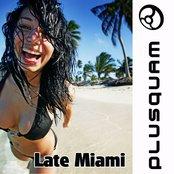 Late Miami