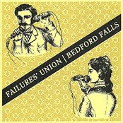 Failures' Union / Bedford Falls - EP