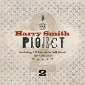 The Harry Smith Project Live Vol. 2