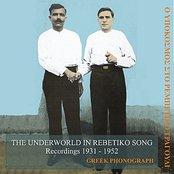 The Underworld in Rebetiko Song Recordings 1931-1952