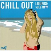 Chill Out Lounge, Volume 2