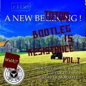 Bootleg Is Resistance, Volume I