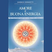 Amore e Buona Energia - Love and Good Energy