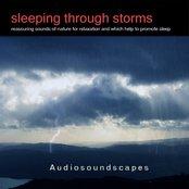 Sleeping through storms