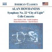 HOVHANESS: Symphony No. 22 / Cello Concerto