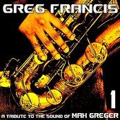 A Tribute to the Sound of Max Greger, Vol. 1
