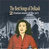 The Best Songs of Delkash Vol. 2 / Iranian Music of the 50's