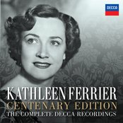 Kathleen Ferrier Centenary Edition - The Complete Decca Recordings