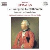 STRAUSS, R.: Le Bourgeois Gentilhomme /  Intermezzo, Op. 72