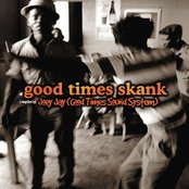 Good Times Skank: Joey Jay (Good Times Sound System)