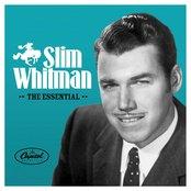 The Essential Slim Whitman