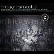 Merry Maladies (disc 1)