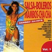 Dance Salsa, Bolero, Mambo And Chacha Vol. 1