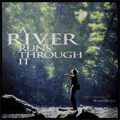 A River Runs Through It [Silver Screen Edition]