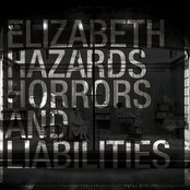 Hazards, Horrors And Liabilities