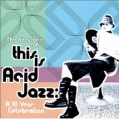 The Very Best of This Is Acid Jazz: A 10 Year Celebration (disc 1)