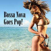 Bossa Nova Goes Pop!