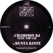 Champion DJ / Kunta Kinte