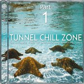 Tunnel Chill Zone Part 1