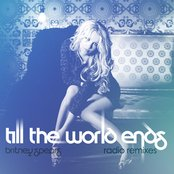 Till The World Ends (Radio Remixes)
