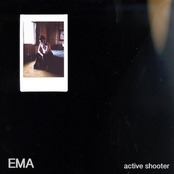 album Active Shooter by EMA