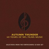 Selections from Autumn Thunder: 40 Years of NFL Films Music