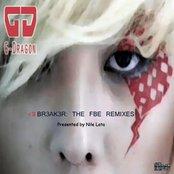 G-Dragon - HeartBr3ak3r - The FBE Remixes
