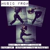 Street Dance: Music From Save The Last Dance / Step Up / Step Up 2: The Streets