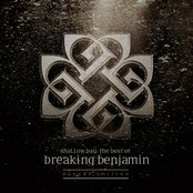 Shallow Bay: The Best Of Breaking Benjamin Deluxe Edition