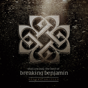 Shallow Bay: The Best Of Breaking Benjamin Deluxe Edition