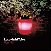 Late Night Tales (Four Tet)