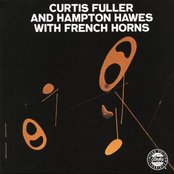 Curtis Fuller & Hampton Hawes With French Horns
