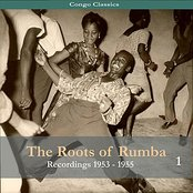 Congo Classics - The Roots of Rumba - Recordings 1953 - 1955, Volume 1