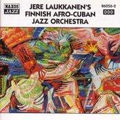 JERE LAUKKANEN'S FINNISH AFRO-CUBAN JAZZ ORCHESTRA