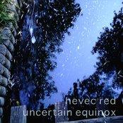 Uncertain Equinox
