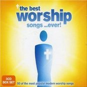 The Best Worship Songs... Ever! (disc 1)