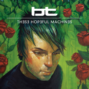 album These Hopeful Machines by BT