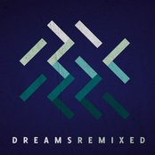 Dreams Remixed