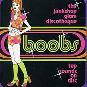 Boobs: The Junkshop Glam Discotheque