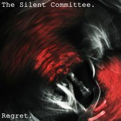 The Silent Committee - Regret  [BFW004]